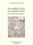 Dal castello di Conca al municipio romano