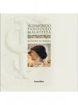 Sigismondo Pandolfo Malatesta. Signore di Rimini